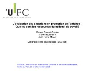 L valuation des situations en protection de lenfance : Quelles sont les ressources du collectif de travail  Maryse Bourn