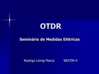 OTDR   Semin rio de Medidas El tricas