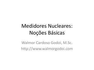 Medidores Nucleares:  No  es B sicas