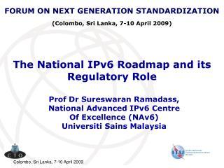 The National IPv6 Roadmap and its Regulatory Role
