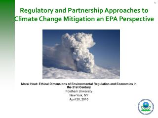 Regulatory and Partnership Approaches to Climate Change Mitigation an EPA Perspective