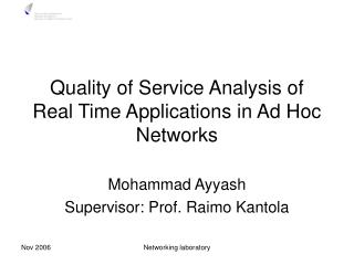 Quality of Service Analysis of Real Time Applications in Ad Hoc Networks