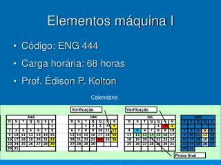 Elementos m quina I