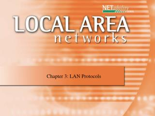 Chapter 3: LAN Protocols