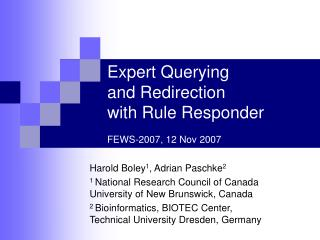 Expert Querying and Redirection with Rule Responder  FEWS-2007, 12 Nov 2007