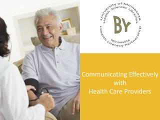 Communicating Effectively  with  Health Care Providers