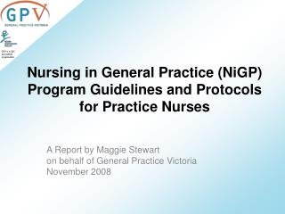 Nursing in General Practice NiGP Program Guidelines and Protocols for Practice Nurses