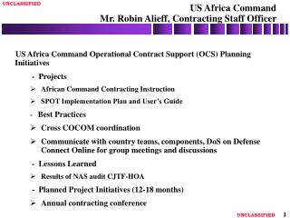 US Africa Command  Mr. Robin Alieff, Contracting Staff Officer