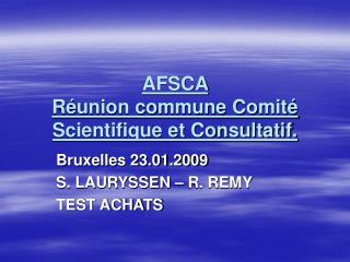AFSCA  R union commune Comit  Scientifique et Consultatif.