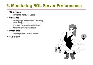 6. Monitoring SQL Server Performance