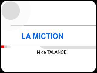 LA MICTION