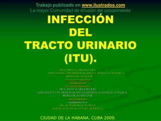 Trabajo publicado en ilustrados  La mayor Comunidad de difusi n del conocimiento  INFECCI N  DEL  TRACTO URINARIO  ITU.