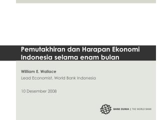 Pemutakhiran dan Harapan Ekonomi  Indonesia selama enam bulan