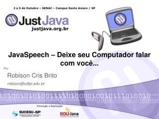 JavaSpeech   Deixe seu Computador falar com voc ...