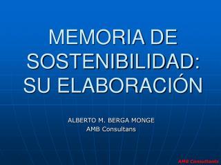 MEMORIA DE SOSTENIBILIDAD: SU ELABORACI N