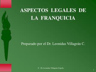 ASPECTOS  LEGALES  DE   LA  FRANQUICIA