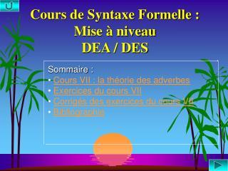 Cours de Syntaxe Formelle : Mise   niveau DEA