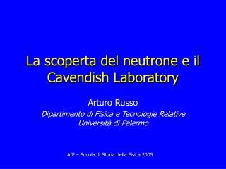 La scoperta del neutrone e il Cavendish Laboratory