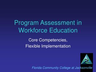 Program Assessment in Workforce Education