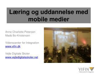 L ring og uddannelse med mobile medier