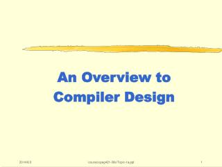 An Overview to Compiler Design