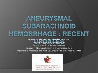 Aneurysmal subarachnoid hemorrhage : recent updates