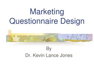 Marketing  Questionnaire Design