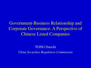 Government-Business Relationship and Corporate Governance: A Perspective of Chinese Listed Companies