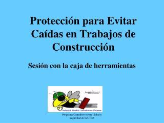 Protecci n para Evitar Ca das en Trabajos de Construcci n