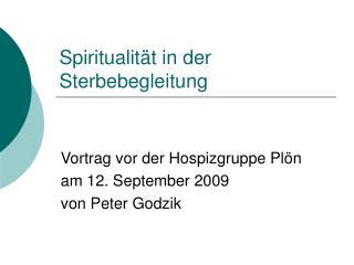 Spiritualit t in der Sterbebegleitung