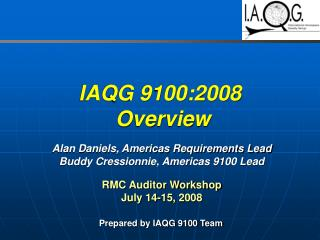 IAQG 9100:2008  Overview