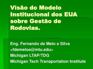 Vis o do Modelo Institucional dos EUA sobre Gest o de Rodovias.