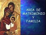 AREA  DE  MATRIMONIO  Y  FAMILIA