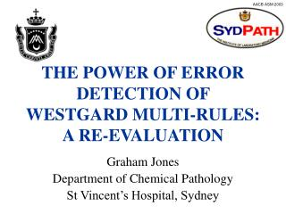 THE POWER OF ERROR DETECTION OF WESTGARD MULTI-RULES: A RE-EVALUATION