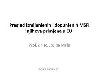 Pregled izmijenjenih i dopunjenih MSFI i njihova primjena u EU