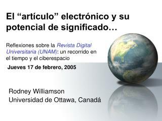 El  art culo  electr nico y su potencial de significado   Reflexiones sobre la Revista Digital  Universitaria UNAM: un r