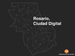 Rosario, Ciudad Digital