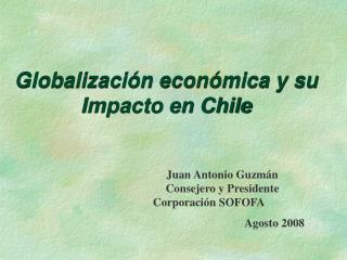 Globalizaci n econ mica y su Impacto en Chile