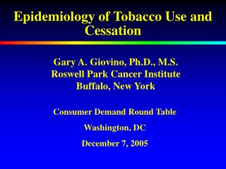 Epidemiology of Tobacco Use and Cessation