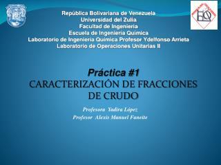 Rep blica Bolivariana de Venezuela Universidad del Zulia Facultad de Ingenier a Escuela de Ingenier a Qu mica Laboratori