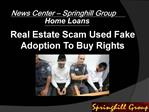 News Center - Springhill Group Home Loans - Springhill group