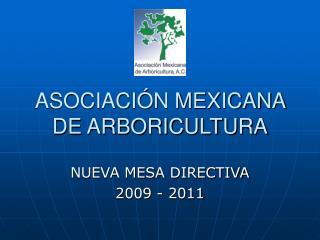 ASOCIACI N MEXICANA DE ARBORICULTURA