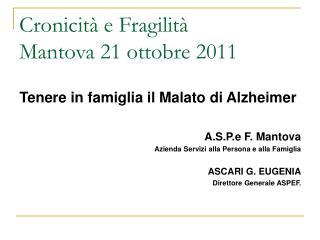 Cronicit  e Fragilit  Mantova 21 ottobre 2011