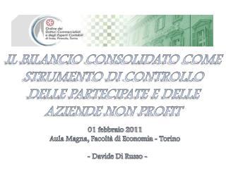 IL BILANCIO CONSOLIDATO COME STRUMENTO DI CONTROLLO  DELLE PARTECIPATE E DELLE AZIENDE NON PROFIT