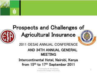 Prospects and Challenges of Agricultural Insurance