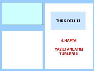 T RK DILI II