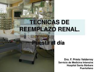 TECNICAS DE REEMPLAZO RENAL.