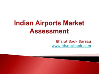 Indian Airports Market Assessment