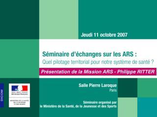 Pr sentation de la Mission ARS - Philippe RITTER