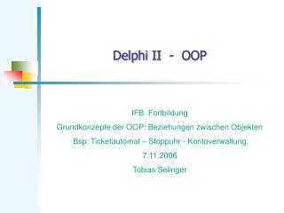 Delphi II  -  OOP